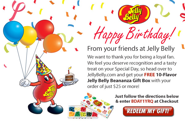 Exclusive Birthday offer: Happy birthday from Jelly Belly! Get a FREE 10-Flavor Beananza Gift Box with any order over $25 at JellyBelly.com